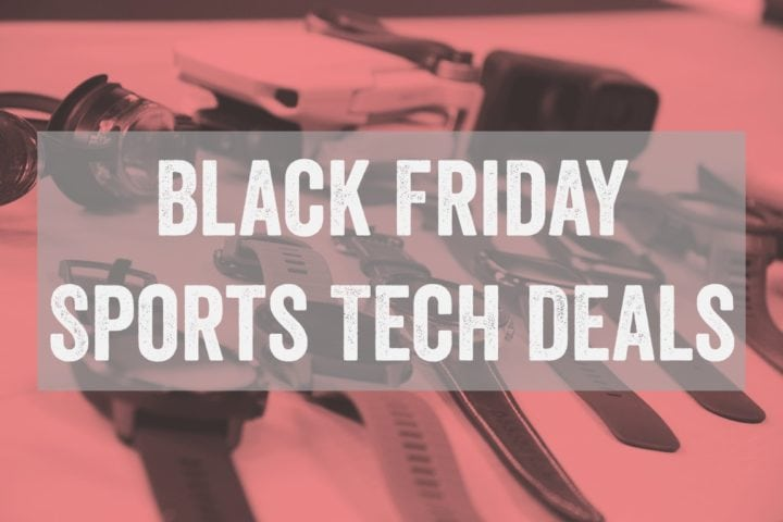 Massive Black Friday Sports Tech Deals Guide! - DC Rainmaker